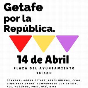 Concentración por la República. 14 de abril a las 18:30h en la Plaza del Ayuntamiento de Getafe.